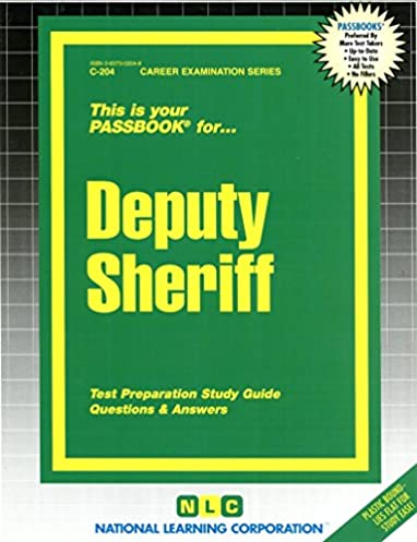 deputy sheriff passbooks career examination series c 204 jack rh amazon com deputy sheriff written test study guide Social Study Exam Grade 7 Example