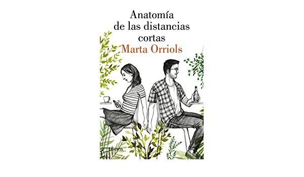 Amazon.com: Anatomía de las distancias cortas (Spanish Edition) eBook: Marta Orriols: Kindle Store