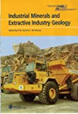 img - for Industrial Minerals and Extractive Industry Geology: Based on Papers Presented at the Combined 36th Forum on the Geology of Industrial Minerals and 11th Extractive Industry Geology Conference, Bath book / textbook / text book