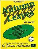 Vol. 44, Autumn Leaves (Book & CD Set) (Jazz Play-a-Long)