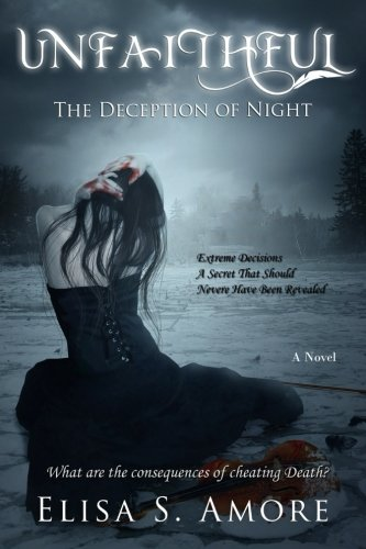 Unfaithful: The Deception of Night (Touched) (Volume 2)
