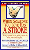 When Someone You Love Has a Stroke, Lynn Sonberg and Marilyn Larkin, 0440216664