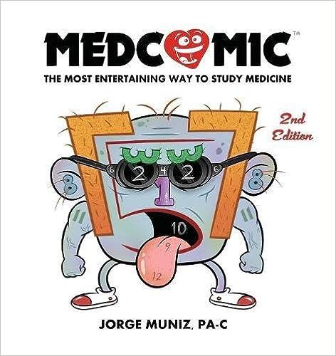 Medcomic: The Most Entertaining Way To Study Medicine, 2nd Edition por Jorge Muniz epub