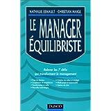 manager equilibriste: relever 7 defis transforment manag.