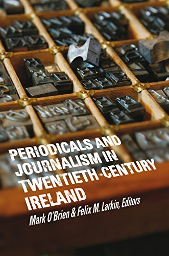 Periodicals and journalism in twentieth-century Ireland: Writing Against the Grain