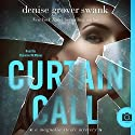 Curtain Call: Magnolia Steele Mystery #4 Audiobook by Denise Grover Swank Narrated by Shannon McManus