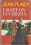 Light on Lucrezia, Jean Plaidy, 0399117237