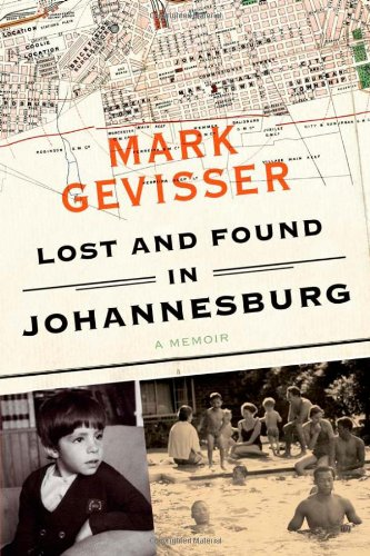 Download Lost and Found in Johannesburg: A Memoir PDF