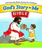 God's Story for Me Bible Storybook: 104 Favorite Bible Stories for Children
