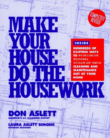 Make Your House Do the Housework