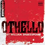 Othello (Dramatized) | William Shakespeare