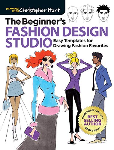 (The Beginner's Fashion Design Studio: Easy Templates for Drawing Fashion Favorites (Drawing With Christopher)