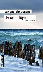 Friesenlüge: Ein Nordfriesland Krimi