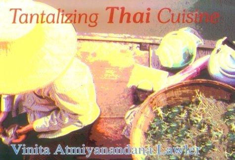 Tantalizing Thai Cuisine