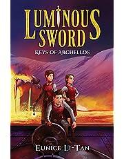 Luminous Sword- Book 3, Keys of Archellos