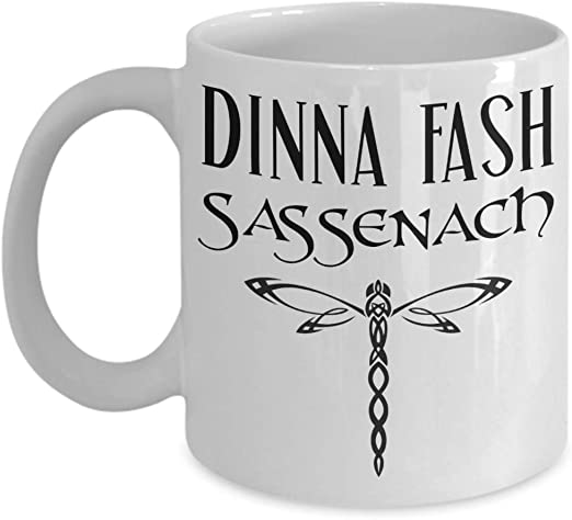 Amazon Com Dinna Fash Sassenach Mug Inspired By Outlander 11 Oz White Ceramic Coffee Cup Kitchen Dining