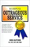55 Steps to Outrageous Service, Greg Hatcher, 0967605504