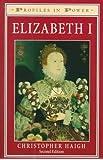Elizabeth I: Second Edition (Profiles In Power)