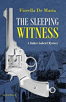 The Sleeping Witness: A Father Gabriel Mystery by [De Maria, Fiorella]