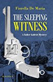 The Sleeping Witness: A Father Gabriel Mystery (Father Gabriel Mysteries)