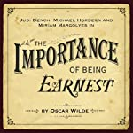 The Importance of Being Earnest (Dramatised) | Oscar Wilde