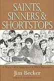 Saints, Sinners and Shortstops, Jim Becker, 1599758342