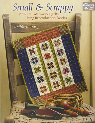 Small and Scrappy: Pint-Size Patchwork Quilts Using Reproduction - Quilt 4 Patch