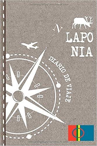 Laponia Diario de Viaje: Libro de Registro de Viajes - Cuaderno de ...