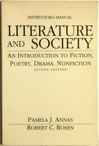 Literature and Society An Introduction to Fiction Poetry Drama Nonfiction Instructor's Manual