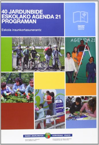 Descargar Libro 40 Jardunbide Eskolako Agenda 21 Programan Batzuk