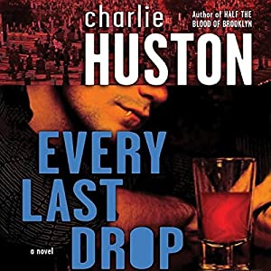 Every Last Drop Audiobook