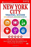 New York City Travel Guide 2015, Robert Davidson, 1502505010