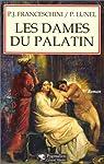 Les dames du Palatin par Lunel