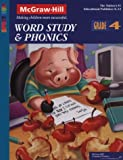 Word Study and Phonics, Mary Lou Maples, Joyce R. Rhymer (Series Editor), Connie Johnson Long (Project Editor), 1577684540