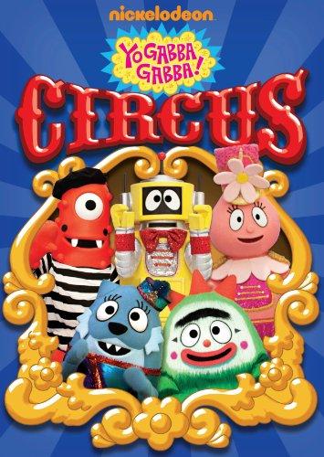 Yo Gabba Gabba! - Circus -