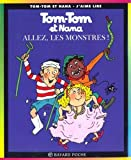 img - for Tom Tom ET Nana: Allez, Les Monstres! (French Edition) book / textbook / text book