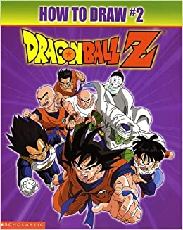 Dragonball Z How To Draw 2 BS Watson 9780439342438 Amazon Books