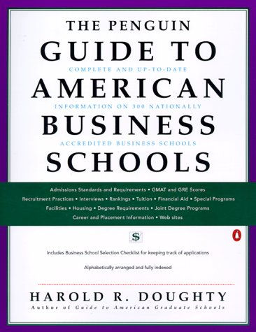 Guide to American Business Schools, The Penguin