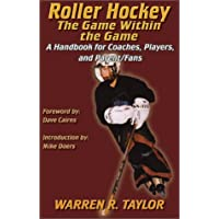 Roller Hockey: The Game within the Game