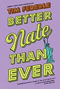 Better Nate Than Ever by [Federle, Tim]