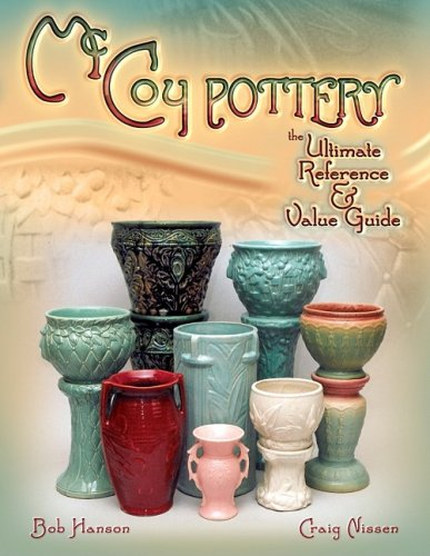 McCoy Pottery the Ultimate Reference & Value Guide