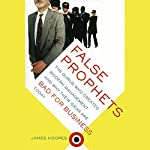 False Prophets | James Hoopes
