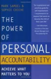 The Power of Personal Accountability: Achieve What Matters to You