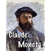 Claude Monet: Father of French impressionism
