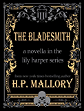 The Bladesmith (The Lily Harper Series Book 5)