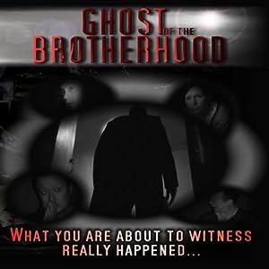 Ghost of the Brotherhood Radio/TV Program