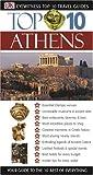 Top 10 Athens, Dorling Kindersley Publishing Staff, 0756600308