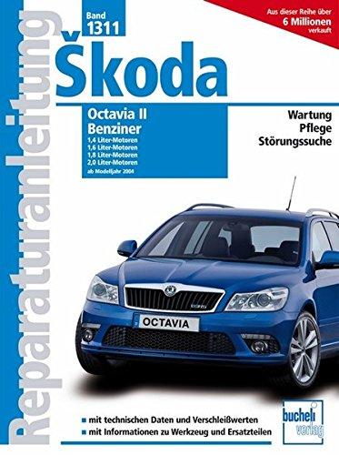 Skoda Octavia II Benziner / Modelljahr 2004 (Reparaturanleitungen)
