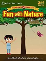 Fun with Nature: A workbook of natural science topics (Captivate & Educate)