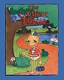 The Littlest Turtle, R. J. Lawson, 1412023769